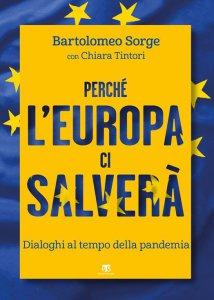 Copertina di 'Perché lEuropa ci salverà'