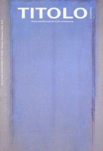Copertina di 'Titolo. Rivista scientifica e culturale d'arte contemporanea'