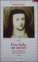 Una fede, un amore - Morra Gabriele