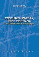 Coscienza, onestà, fede cristiana - Sergio Bastianel