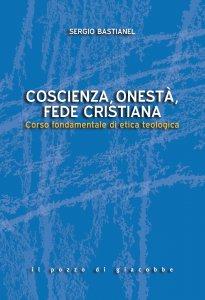 Copertina di 'Coscienza, onestà, fede cristiana'