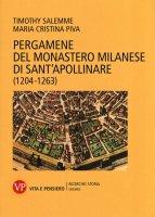 Pergamene del XIII secolo del monastero di Sant'Apollinare di Milano - Timothy Salemme, Mariacristina Piva
