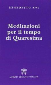 Copertina di 'Meditazioni per il tempo di Quaresima'