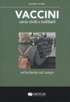 Vaccini, cavie civili e militari - Lannes Gianni