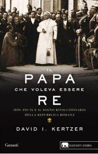 Copertina di 'Il papa che voleva essere re'