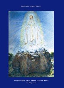 Copertina di 'Il messaggio della Beata Vergine Maria di Belpasso'