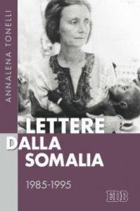 Copertina di 'Lettere dalla Somalia. 1985-1995'