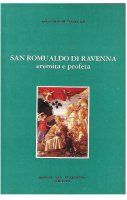 San  Romualdo di Ravenna: eremita e profeta - Louis-Albert  Lassus O.P.