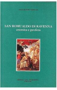 Copertina di 'San  Romualdo di Ravenna: eremita e profeta'