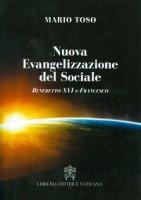 Nuova Evangelizzazione del Sociale - Mario Toso