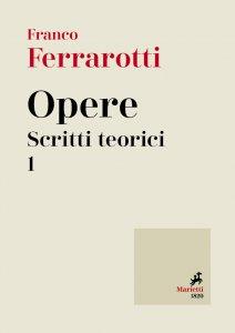 Copertina di 'Opere. Scritti teorici. Volume 1'