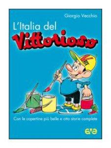 Copertina di 'L' Italia del «Vittorioso»'