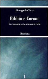 Copertina di 'Bibbia e Corano'