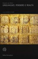 Linguaggio, pensiero e realtà - Whorf Benjamin L.