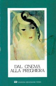 Copertina di 'Dal cinema alla preghiera'