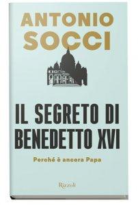 Copertina di 'Il segreto di Benedetto XVI'