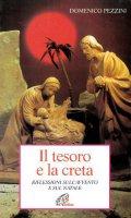Il tesoro e la creta. Riflessioni sull'Avvento e sul Natale - Domenico Pezzini
