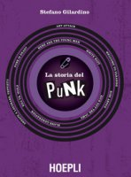 La storia del punk - Gilardino Stefano