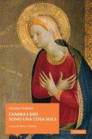 L' anima e Dio sono una cosa sola - Meister Eckhart