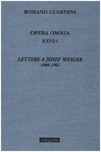 Copertina di 'Lettere a Josef Weiger (1908-1962)'