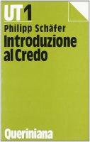 Introduzione al Credo - Schäfer Philipp