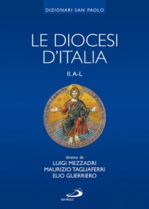 Copertina di 'Le diocesi d'Italia. Volume II A-L'
