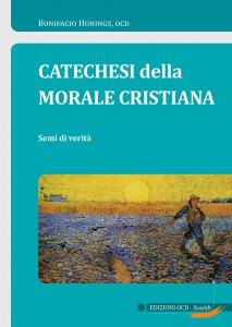 Copertina di 'Catechesi della Morale cristiana'