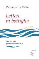 Lettere in bottiglia - Raniero La Valle