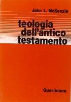 Teologia dell'Antico Testamento - McKenzie John L.