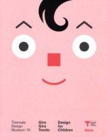 Giro Giro Tondo. Design for children. Ediz. italiana e inglese