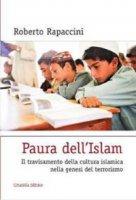 Paura dell'Islam - Rapaccini Roberto