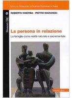 La persona in relazione - Roberta Vinerba