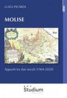 Molise. Appunti tra due secoli (1964-2020) - Luigi Picardi
