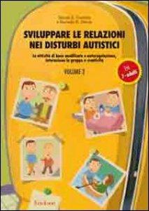 Copertina di 'Sviluppare le relazioni nei disturbi autistici'
