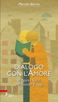 Dialogo con l'amore - Marcelo Barros