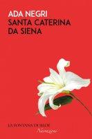 Santa Caterina da Siena - Ada Negri
