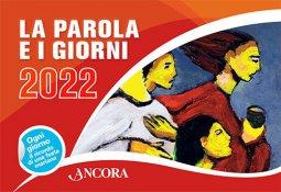 Copertina di 'La Parola e i giorni 2022. Rito romano'