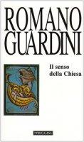 Il senso della Chiesa - Romano Guardini