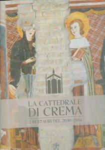 Copertina di 'La cattedrale di Crema'