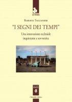 I segni dei tempi - Roberto Tagliaferri