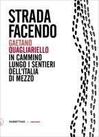 Strada facendo - Gaetano Quagliariello