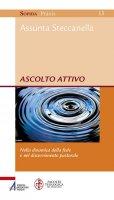 Ascolto attivo - Assunta Steccanella