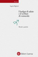 I budget di salute e il welfare di comunità - Angelo Righetti