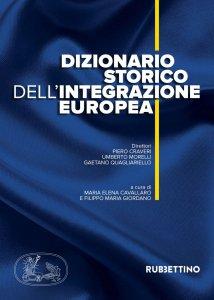 Copertina di 'Dizionario storico dell'integrazione europea'