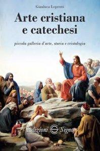 Copertina di 'Arte cristiana e catechesi'
