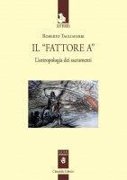 """Il """"Fattore A"""" - Roberto Tagliaferri"""