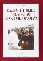 L'azione liturgica del vescovo mons. Carlo Manziana - Parati Annunciata