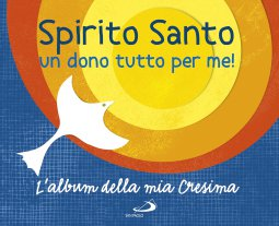 Copertina di 'Spirito Santo un dono tutto per me'