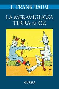 Copertina di 'La meravigliosa terra di Oz'