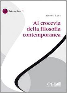 Copertina di 'Al crocevia della filosofia contemporanea'